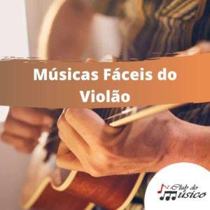 Músicas Fáceis Violão